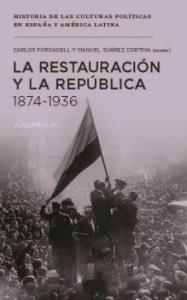 La Restauración y la República
