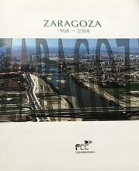 Zaragoza 1908-2008