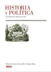Historia y política: escritos de Braulio Foz, Zaragoza, Institución Fernando el Católico, 2005. (En colaboración de Virginia Maza Castán)